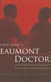 Do You Have A Beaumont Doctor?